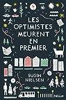 Les optimistes meurent en premier par Nielsen