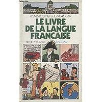 Le Livre De La Langue Francaise