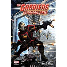 LES GARDIENS DE LA GALAXIE T02 : WAR OF KINGS
