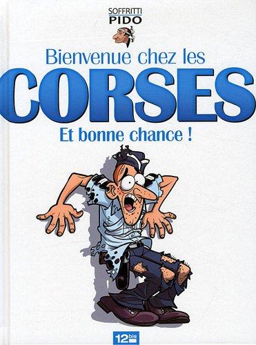 Bienvenue chez les Corses