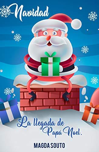 Navidad: La llegada de Papá Noel por Magda Souto