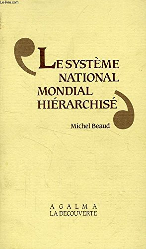Le systme national-mondial hirarchis