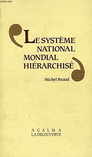 Le système national-mondial hiérarchisé