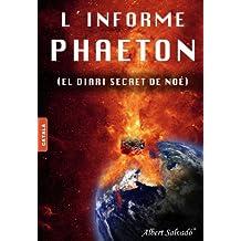 L'INFORME PHAETON (Catalan Edition)