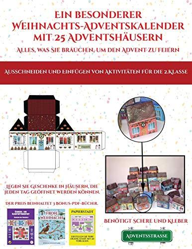 Ausschneiden und Einfügen von Aktivitäten für die 2.Klasse (Ein besonderer Weihnachts-Adventskalender mit 25 Adventshäusern - Alles, was Sie brauchen, ... Feiern Sie die Advent