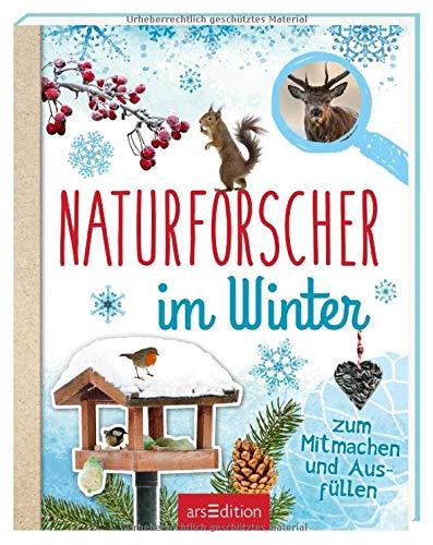 Naturforscher im Winter: Zum Mitmachen und Ausfüllen
