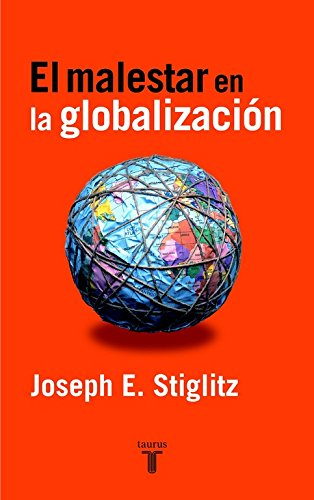 El malestar en la globalización (Pensamiento) por Joseph E. Stiglitz