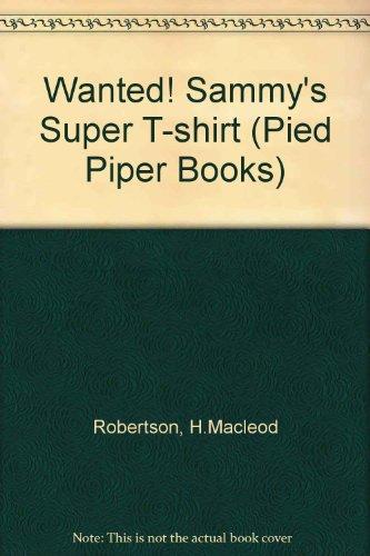 Wanted! Sammy's super T-shirt
