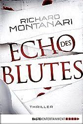 Echo des Blutes: Thriller (Byrne-und-Balzano-Reihe 5)