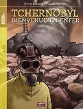 Tchernobyl : bienvenue en enfer / Sylvie Baussier, Pascale Perrier | Baussier, Sylvie (1964-....). Auteur