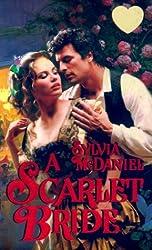 A Scarlet Bride by Sylvia McDaniel (2000-02-01)