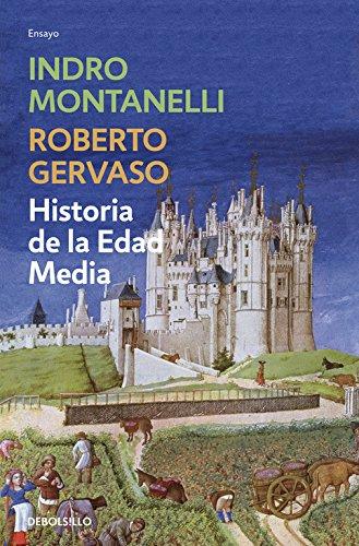 Historia de la Edad Media (ENSAYO-HISTORIA) por Indro Montanelli