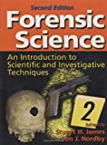 Forensic Science: An Introduction to Scientific and Investigative Techniques, Second Edition: Volume 1