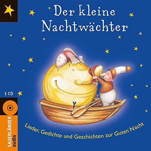 einschlaf cd Der kleine Nachtwächter: Lieder, Gedichte und Geschichten zur Guten Nacht