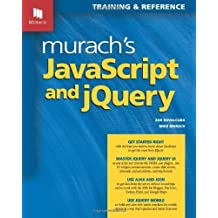 Murach's JavaScript and jQuery by Zak Ruvalcaba (2012-12-11)