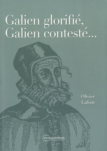 Galien glorifi, Galien contest...