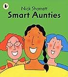 Smart Aunties (Read Me Beginners Series)