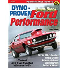 Dyno-proven Small-block Ford Performance: A Variety of Dyno Tests of Performance