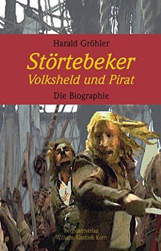 Preisvergleich Produktbild Störtebeker. Volksheld und Pirat: Die Biographie