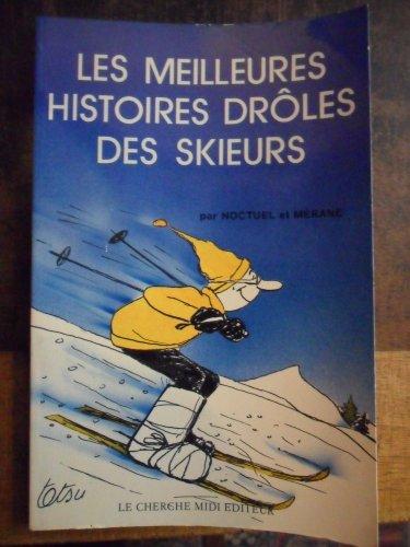 Les meilleures histoires drôles des skieurs par Noctuel