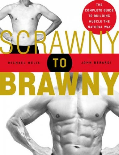 scrawny-to-brawny-by-mejia-michael-author-paperback-on-01-apr-2005