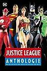 Justice League Anthologie - Die Geschichte der größten Helden der Welt