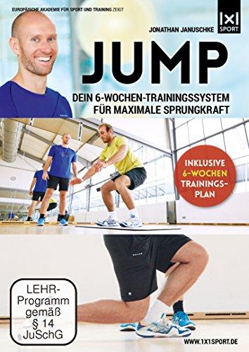 Jump | Dein 6-Wochen-Trainingssystem für maximale Sprungkraft -