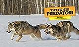 Tutto-sui-predatori-Ediz-illustrata