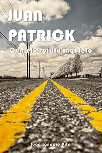 Con el espíritu inquieto (Juan Patrick nº 1) (Spanish Edition)