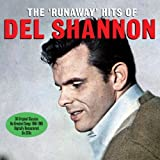 The Runaway Hits Of Del Shannon