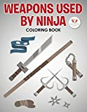 Weapons Used by Ninja Coloring Book