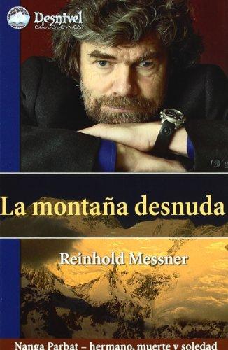 Montaña Desnuda, La (Literatura (desnivel))