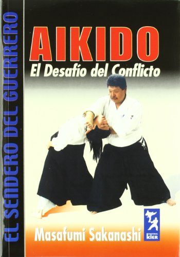 Aikido: El desafio del conflicto/ Conflict's Challenge
