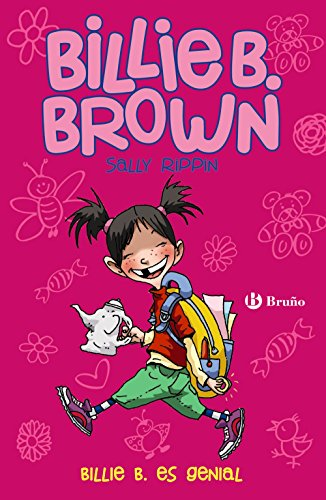 Billie B. Brown, 7. Billie B. es genial (Castellano - A Partir De 6 Años - Personajes Y Series - Billie B. Brown) por Sally Rippin