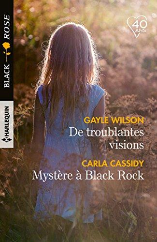 De troublantes visions - Mystère à Black Rock (Black Rose)