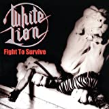 White Lion: Fight To Survive (Audio CD)