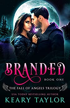 Branded (Fall of Angels Book 1) (English Edition) di [Taylor, Keary]