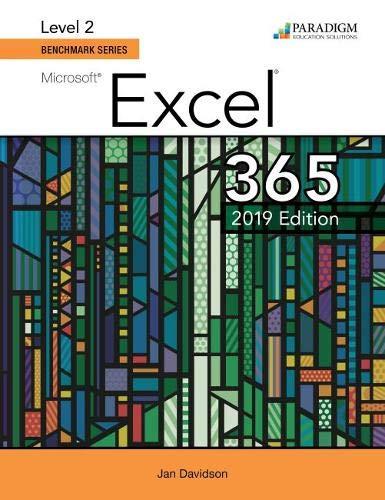 Benchmark Series: Microsoft Excel 2019 Level 2: Text