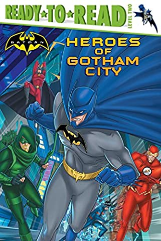 Heroes of Gotham City (Ready-To-Read - Level 2 (Hardcover))