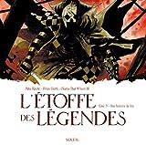 L'étoffe des Légendes T03 - Une Histoire de Fou