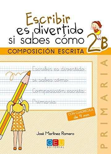 Escribir es divertido si sabes como 2B por Jose Martínez Romero