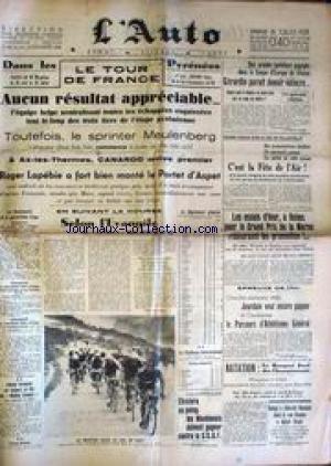 AUTO (L') [No 13360] du 18/07/1937 - TOUR DE FRANCE - MEULENBERG - CANARDO - LAPEBIE - LA COUPE D'EUROPE DE VITESSE - GERARDIN - LA FETE DE L'AIR A VILLACOUBLAY - LE GRAND PRIX DE LA MARNE - JOURDAIN - ATHLETISME - NATATION.