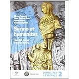 Sermo et humanitas. Compiti vacanze. Con espansione online. Per le Scuole superiori: 2