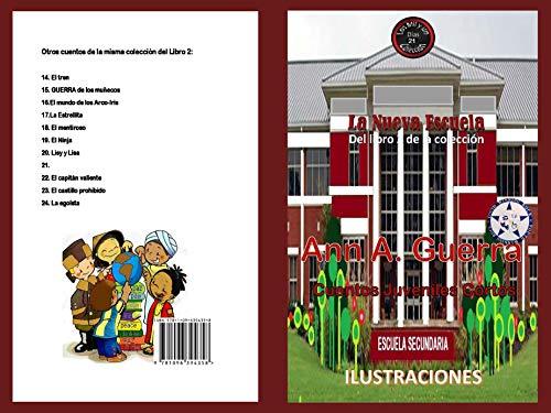 La nueva escuela: Del Libro 2 de la coleccion No.21 (Los MIL ...