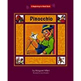 Pinocchio (Beginning to Read-Fairy Tales and Folklore) by Margaret Hillert (2006-02-01)