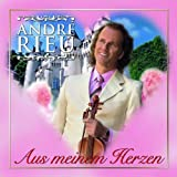 Aus Meinem Herz -Deluxe- by Andre Rieu