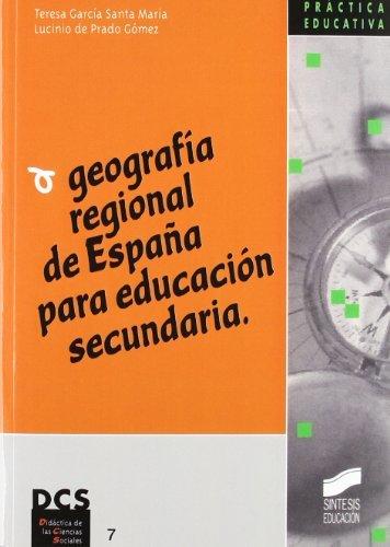 Geografía regional de España para Educación Secundaria (Síntesis educación)