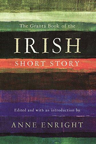 The Granta Book of the Irish Short Story por Anne Enright