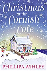 Christmas at the Cornish Café: A heart-warming holiday read for fans of Poldark (The Cornish Café Series, Book 2)