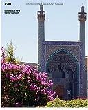 Iran: Reisebericht 2015 (Fantastische Reisen)